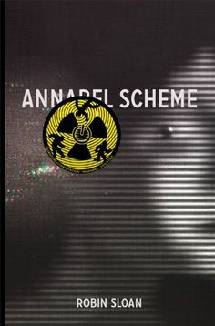 Annabel Scheme by Robin Sloan. $3.49. Author: Robin Sloan. Publisher: robinsloan.com; 1.1 edition (November 26, 2010). 118 pages
