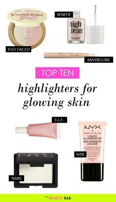 The 10 Best Highlighting Products for Glowing Skin- thanks to this article, I found my holy-grail highlighter. This is an absolute must-pin for any ladies out there who want to brighten tired eyes or dull skin!!