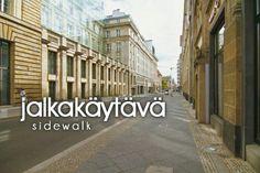 jalkakäytävä ~ sidewalk