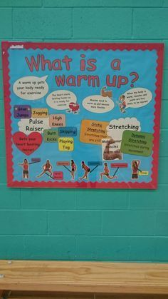 Warm Up PE Display Board by Alex :)