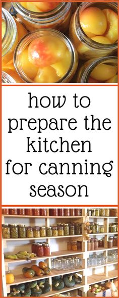 Super helpful checklist for getting the kitchen ready for canning and food preservation!