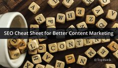 SEO Cheat Sheet for Better Content Marketing