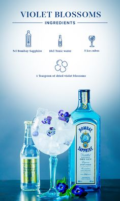 Violet Blossoms:  1. Place dried violet blossoms into your glass.  2. Fill up with ice cubes, add 5cl Bombay Sapphire, and top off with tonic water.