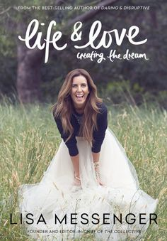 Booktopia has Life & Love, Creating the Dream by Lisa Messenger. Buy a discounted Paperback of Life & Love online from Australia's leading online bookstore. The Hard Way, That Way, Busy City, Richard Branson, Meet Local Singles, My Escape, Love Life, Role Models, Flirting