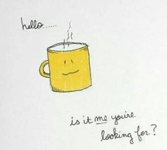 Hello ... is it me you're looking for? / Coffee Shop Stuff