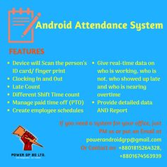 Attendance System with Android  Email at powerandroidgrp@gmail.com Contact on +8801815264328, +8801674563939  #google #business #job #programming #code #studio #skill #android #ios #website #webdevelopment #iTunes #playstore #apps #top_software_developer #top_android_developer #best_it_company #Marketing #Business #Software #Apps #Mobile #Entrepreneur #Sales #Digital #Tools #Social #Android_Developers_of_Bangladesh #power_gp_bd_ltd Software Apps, Business Software, Paid Time Off, Android Developer, Attendance, Web Development, Programming, Itunes, Ios