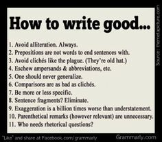 A tongue-in-cheek guide to writing well.  Let us help this school year.      http://www.grammarly.com/back-to-school/Now at 50% off the regular price, Grammarly will help you find and correct writing mistakes as well as avoid plagiarism.Sale ends September 12, 2012 at 12:00am PST. Deal valid for new customers only.