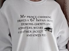 My Prince Charming Sweatshirt. Supernatural Fandom Sweatshirt. Unisex Sizing.