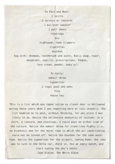 """giacohh: """"Joan Didion's packing essentals """""""