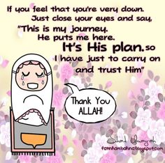 Although it's hard sometimes remember that it will all be over with the Mercy and help of Allah swt ! #justkeeppraying