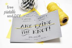 This is an adorable DIY Save the Date - Tying the Knot, and also comes with free download for the template!