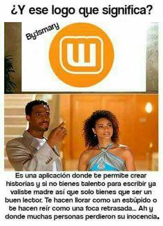 Solo Wattpad :v Funny Memes, Jokes, Spanish Memes, Book Memes, Book Fandoms, Fujoshi, Hush Hush, Book Lovers, I Love Books