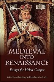 Medieval into Renaissance: Essays for Helen Cooper edited by Andrew King and Matthew Woodcock - E 222 KIN