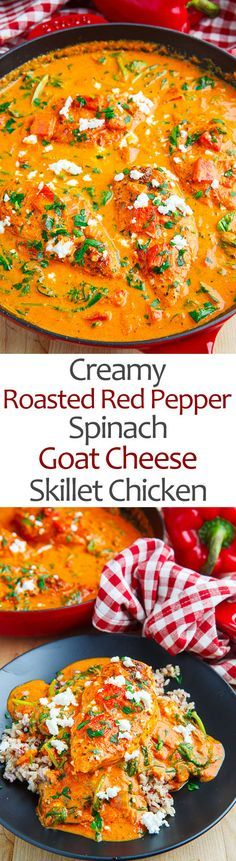 Creamy Roasted Red Pepper and Spinach Goat Cheese Skillet Chicken More