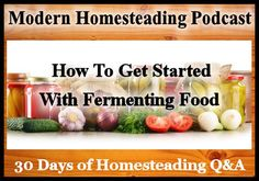 Today isDay 3 of our 30 days of homesteading Q&Aon the podcast where I have reached out to some of the best bloggers and podcasters in the homesteading space to answer your questions about ho…