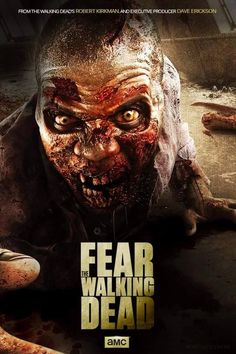 Fear the Walking Dead. amc