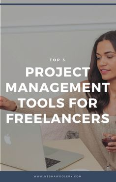 Top 3 Project Management Tools For Freelance Web Designers — Nesha Woolery Business Tips, Creative Business, Online Business, Successful Business, Business Education, Business School, Time Management Tips, Project Management, Business Management