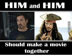 """HOLY SHIT YES PLEASE LIKE TONY IS WATCHING POTC AND HE SAYS """"THAT JACK SPARROW GUY IS PRETTY FUNNY"""" AND JOHNY DEPP WALKS IN AND SAYS """"THERE SHOULD BE A CAPTAIN THERE SOMEWHERE."""" OR SOMETHING."""