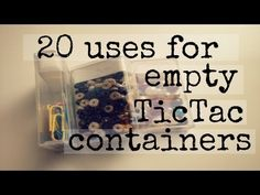 20 uses for empty Tic Tac containers. Don't throw them away, wash them out and reuse as something else. http://www.youtube.com/watch?v=3y0IGyOTrg8=youtu.be