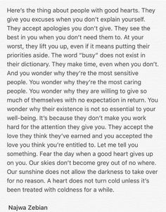 Here is the thing about people with good hearts