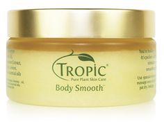 Body Smooth Tropic Skin Care  100ml   Tropic 100% Natural Body Smooth contains a blend of the finest pure plant & essential oils to stimulate skin renewal while dramatically smoothing, polishing & energising the skin We love it because it contains natural sea minerals that gently buff away dead skin cells and Vitamin E to rejuvenate & revitalise, leavingyour skin feeling unbelievably smooth & soft. Expertly blended essential oils of top note...