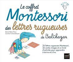 Amazon.fr - Le coffret Montessori des lettres rugueuses de Balthazar - Pédagogie Montessori - Marie-Hélène Place, Caroline Fontaine-Riquier - Livres