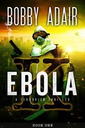 (A Dark, Page-Turning Sci-Fi Thriller by Bestselling Author Bobby Adair!)