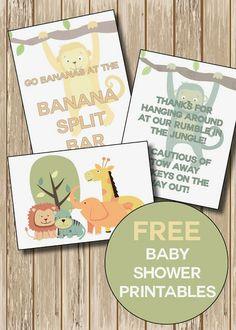Jungle/Safari Themed Baby Shower with Free Printables ~   Printables for the favor table (party guests received animal crackers in a brown paper bag with printed tag as favors), for the banana split bar and one to frame and use as party décor and then hang in baby's room.   Downloads @: http://mrandmrswinslett.blogspot.com/2013/11/junglesafari-themed-baby-shower-with.html