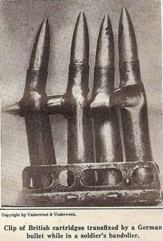 Clip of British cartridges transfixed by a German bullet while in a soldier's bandolier, World War I. World War One, Interesting History, Historical Pictures, World History, Nasa History, History Facts, Military History, American History, Wwii