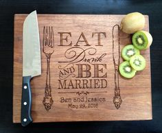 Eat Drink Be Married Custom Wedding Gift Personalized Cutting Board Present Bridal Shower Gift Anniversary/ Kitchen Decor Chopping Board