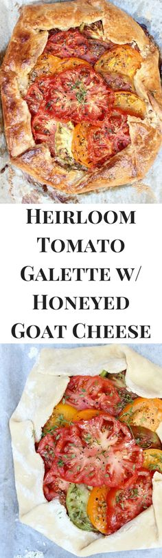 Heirloom Tomato Galette w/ Honeyed Goat Cheese, Caramelized Shallots, & Fresh Thyme