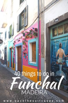 Things to do in Funchal, Madeira, Portugal   PACK THE SUITCASES