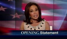 Judge Jeanine raves about one... AWESOME!!... ISN'T IT AMAZING HOW THE REAL HEROS ARE ALWAYS THE ONES WHO GO ABOUT THEIR RESPONSIBILITIES OUT OF THE LIMELIGHT AND WITH ALL DUE DILIGENCE!!. SHAME THE GOVERNMENT WASN'T FULL OF MEN AND WOMEN LIKE JAMES COMEY!!!... DEC 12 2015