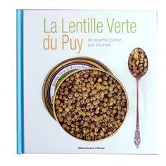 """Livre """"La Lentille verte du Puy"""" A.O.P.   Les plus grands chefs de la région se sont regroupés pour écrire ce livre où vous trouverez les plus belles façons de cuisiner la perle verte du Velay !"""