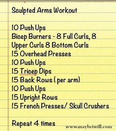 Sculpted Arms Workout– Step by Step directions on how to get awesome sculpted arms/shoulder and back