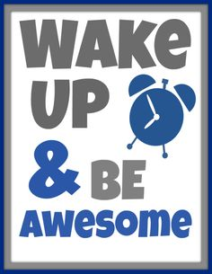 Wake Up & Be Awesome: Attempting a Better Mom