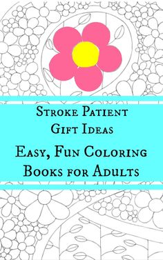 Gift ideas for stroke patients adult coloring gift and creative gift ideas for stroke patients negle Choice Image