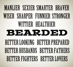 Looking for beard quotes? No matter you want to show pride or make fun of beard, read the most inspirational, manly & funny beard quotes to share with FnF. I Love Beards, Great Beards, Beard Love, Awesome Beards, Man Beard, Best Beard Care Products, Beard Quotes, Bearded Man Quotes, Beard Humor