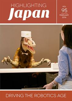 """Japan #winning with #RoboDino cover of Feb 2016 """"Highlighting Japan"""" featuring their #innovative #robotics industry"""