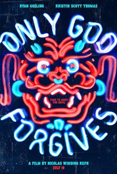 Only God Forgives (Ryan Gosling, Kristen Scott Thomas) Movie Poster Movies Masterprint - 28 x 43 cm Ryan Gosling, Thomas Movie, Art Actuel, Neon Light, Kristin Scott Thomas, Plakat Design, God Forgives, Best Movie Posters, Design Reference