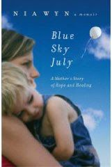 Blue Sky July is a wonderful and inspiring book about the emotional roller coaster of special needs parenting