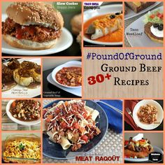 30 +  Ground Beef Recipes.  They all sound good & look easy