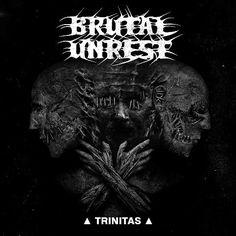 Brutal_Unrest_-_trinitas