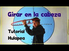 Tutorial Hula Hooping - Girar en la cabeza - Hooping Head - YouTube