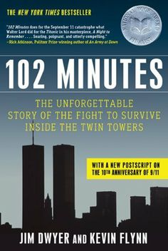 102 Minutes: The Unforgettable Story of the Fight to Survive Inside the Twin Towers by Jim Dwyer, http://www.amazon.com/dp/0805094210/ref=cm_sw_r_pi_dp_Vlrmsb1TN05CN