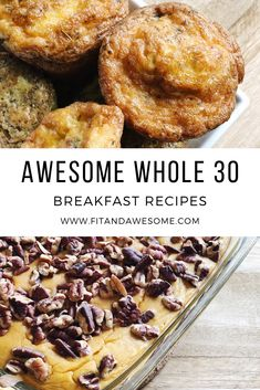 Awesome Whole 30 Breakfast Recipes Here we go! We are getting back on the Whole 30 train and I want to share a round up of our most loved and Awesome Whole 30 Breakfast Recipes! - awesome whole 30 breakfast Whole 30 Meal Plan, Whole 30 Diet, Paleo Whole 30, Meal Prep For The Week, Recetas Whole30, Whole 30 Dessert, Whole 30 Snacks, Whole 30 Meals, Fast Recipes