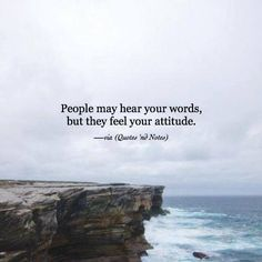 People may hear your words but they feel your attitude. via (http://ift.tt/2oR0flm)