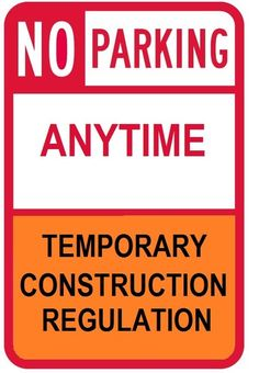No Parking Anytime Temporary construction Regulation -DOB Signs Aluminum (14 x 9)