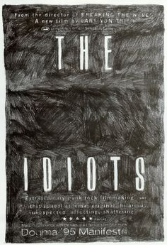 The IdiotsSubmitted by Darling O'Hara