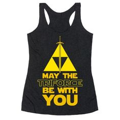 c52e0469582 May The Triforce Be With You Racerback Tank